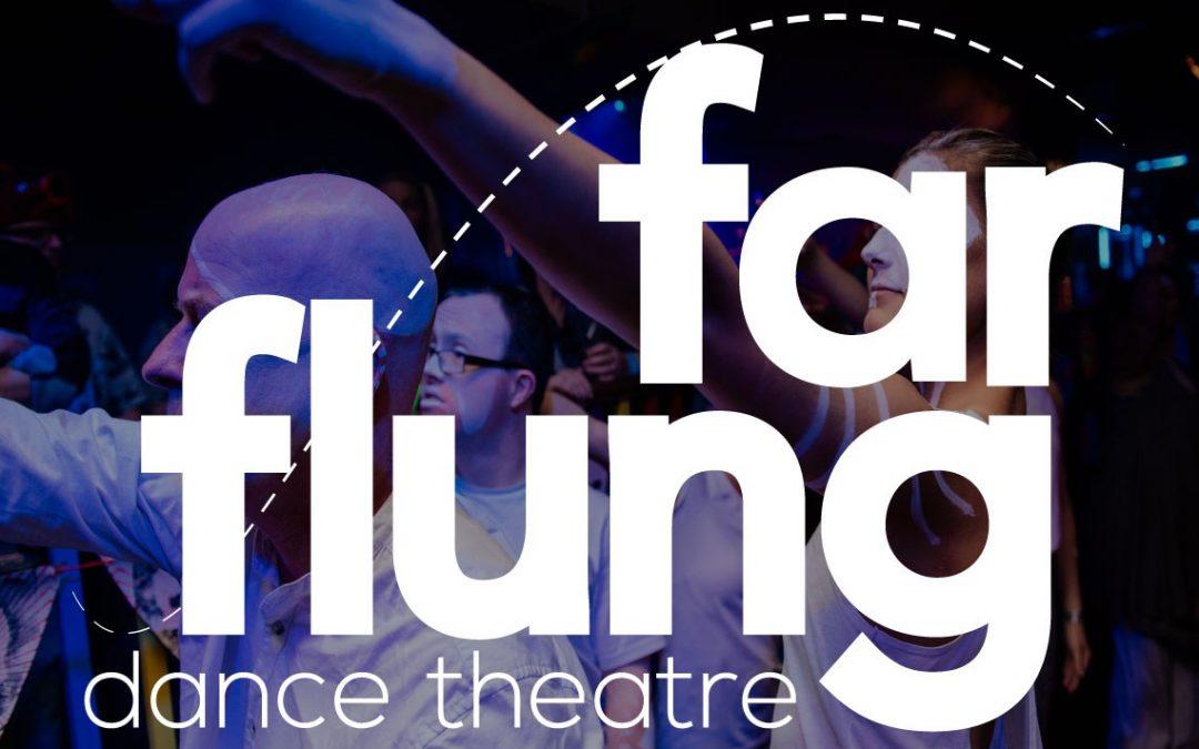 The Power of Dance in Lockdown – Far Flung Dance Theatre